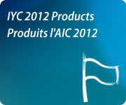 IYC 2012 Products / Produits l'AIC 2012